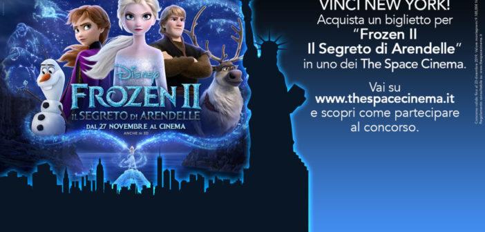 Concorso Frozen 2: con The Space Cinema si vola a  New York