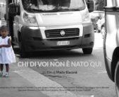 Il nuovo documentario di Mario Blaconà